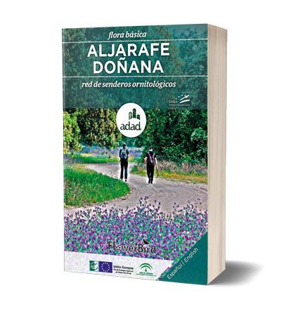 """""""Flora básica de la red de senderos ornitológicos de la Comarca Aljarafe-Doñana"""""""